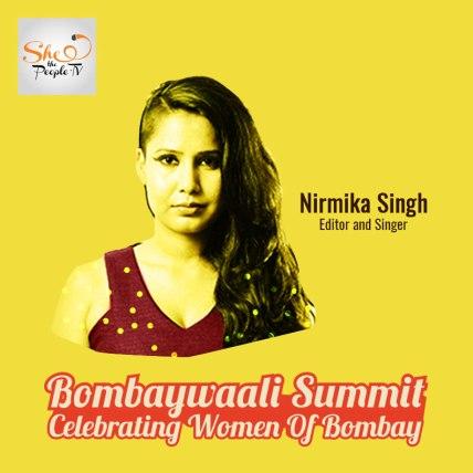 Bombaywaali-Summit_Nirmika-Singh